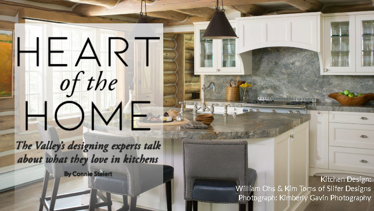 Heart Of The Home - Vail Valley Magazine